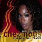 DJ COA & Myoshi Marilla present - Chez Nous