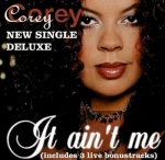 Corey - It Ain't Me cd single deluxe