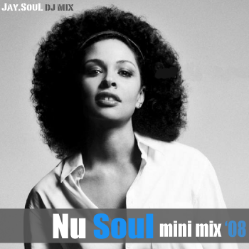 jay.soul nu-soul mini mix '08