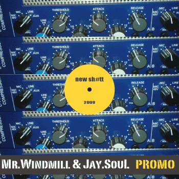 Mr.Windmill & Jay.Soul - Promo