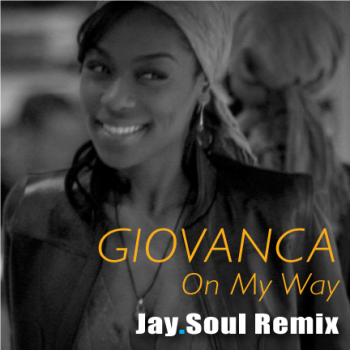 Giovanca - On My Way (Jay.Soul Remix)