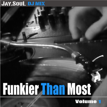 Jay.Soul - Funkier Than Most - volume 1 -mp3 artwork